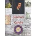 Johannes Calvijn, zijn werk, zijn leven