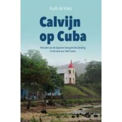 Vries, H. de - Calvijn op Cuba