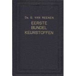 Reenen, Ds. G. van - Eerste bundel keurstoffen