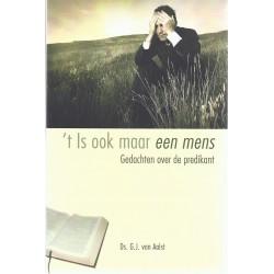 Aalst, Ds. G.J. van  - t Is ook maar een mens