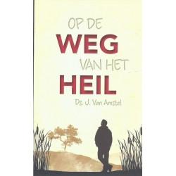 Amstel, Ds. J. van - Op de weg van het heil