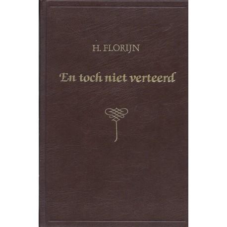 Florijn, H. - En toch niet verteerd