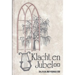 Beversluis, Ds. N.H. - Klacht en Jubel