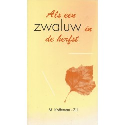 Koffeman-Zijl, M. - Als een zwaluw in de herfst