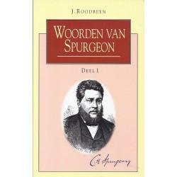 Roodbeen, J. - Woorden van Spurgeon deel 1