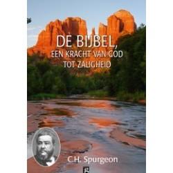 Spurgeon : De Bijbel: een kracht van God tot zaligheid (deel 1)