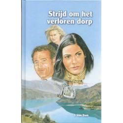 Dam, J. van - Strijd om het verloren dorp