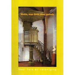 Bijl, Ds. IJ.R. - Hizkia, man Gods door genade