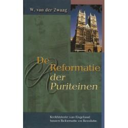 Zwaag, W. van der - De Reformatie der Puriteinen