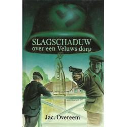 Overeem, Jac. - Slagschaduw over en Veluws dorp