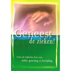 Ouweneel, Willem J. - Geneest de zieken!