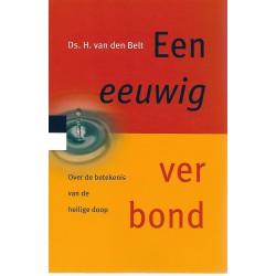 Belt, Ds. H. van den - Een eeuwig verbond