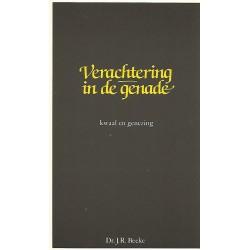 Beeke, Dr. J.R. - Verachtering in de genade