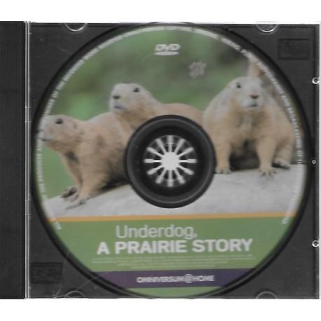 Underdog, a prairie story
