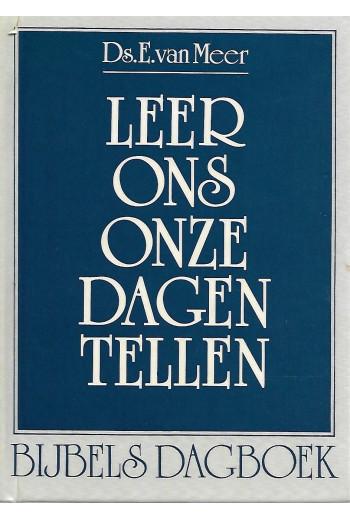 Meer, Ds. E. van - Leer ons...