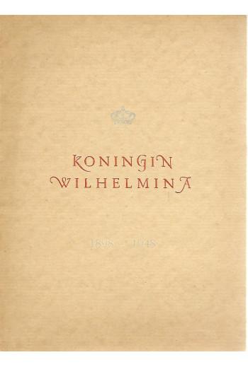 Koningin Wilhelmina 1898 -...