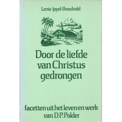 Door de liefde van Christus gedrongen - Lenie Ippel-Breedveld