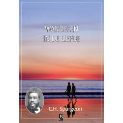 Spurgeon - Deel 41- Wandelen in de liefde