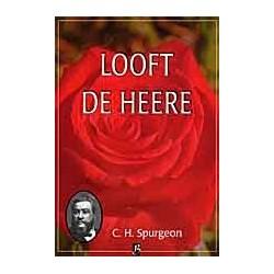 Spurgeon - Deel 09 - Looft de Heere